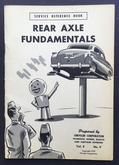 1949 Chrysler Illustrated Service Reference Book Vol 2 No 9 Rear Axle Fund.