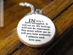 Mr Darcy In Vain I Have Struggled Pride and Prejudice Literature Quote Necklace - Literary Jewelry. $24.50, via Etsy.