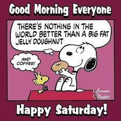 Good Morning Saturday Images, Good Morning Snoopy, Saturday Quotes, Good Morning My Friend, Good Morning Everyone, Good Morning Good Night, Saturday Saturday, Snoopy Comics, Peanuts Cartoon