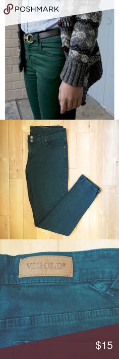 Forest Green Skinny Jeans Beautifully soft and stretchy. A deep, warm, forest teal color. A bit worn. I couldn't find a size tag, but they fit like a size 6-8. Vigold Pants Skinny