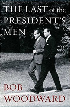 The Last of the President's Men. Click on the book cover to request this title at the Bill or Gales Ferry Libraries. 11/15