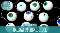 Get your Halloween decor started with a creepy eyeball garland. Get more from Meg at: Meg Allan Cole Crafts: http://www.youtube.com/user/MegAllanC... Faceboo...