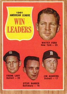 1962 Topps #57 1961 A.L. Win Leaders - Whitey Ford / Frank Lary / Steve Barber / Jim Bunning Front