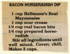 Bacon Horseradish Dip - Historic Recipe - Collections hosted by the Milwaukee Public Library Recipes Appetizers And Snacks, Appetizer Dips, Dip Recipes, Sauce Recipes, Cooking Recipes, Desserts, Creamy Horseradish Sauce, Bacon Cheese Dips, Recipes