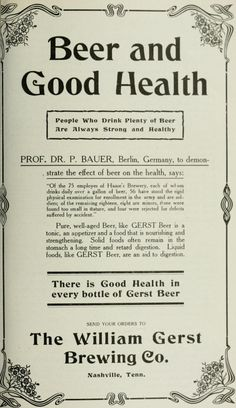 1900 Gerst beer ad..wow a gallon of beer a day..and you too may have good health!  I like this ad