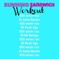 running sandwich workout