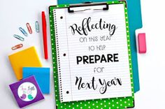 Reflecting on your year can help you get ahead for next year. Tips plus free templates for reflection & an end of the year to do list freebie.