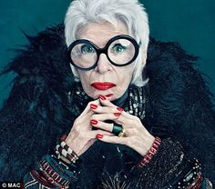 Getting older ain't for sissies, I'll tell you. - Iris Apfel for MAC
