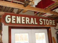 Vintage General Store Sign, Northern Michigan General Store Sign, Great Folk Art Sign w/Original Paint  $295.00