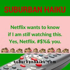 Suburban Haiku - Did You Hear? Haiku, Of My Life, Poetry, Shit Happens, Humor, Humour, Moon Moon, Haikou, Funny Humor