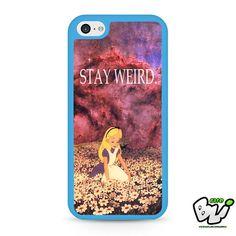 Alice In Wonderland Stay Weird iPhone 5C Case