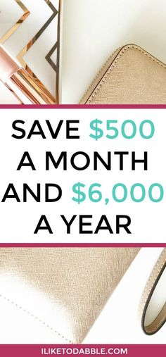 Save $500 dollars a month or more with these amazing tips! That comes out to at least an extra $6000 dollars a year of savings!