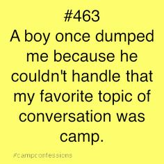Confessions of campers, counselors, and life long outdoor enthusiasts. Summer Camp Quotes, Happy Turtle, Church Camp, Camp Counselor, Girl Guides, Camping Life, Confessions, Ministry, Summer Fun