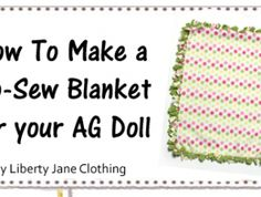 How To Make A No Sew Blanket For Your AG Doll