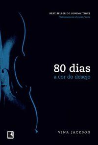 Trilogia 80 dias - Vina Jackson ~ Bebendo Livros