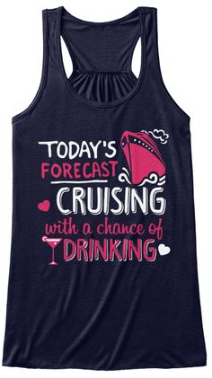 Today's Forecast Cruising With A Chance Of Drinking Midnight Women's Tank Top Front