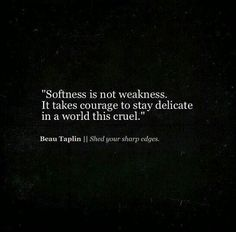 Don't mistake my kindness for weakness...