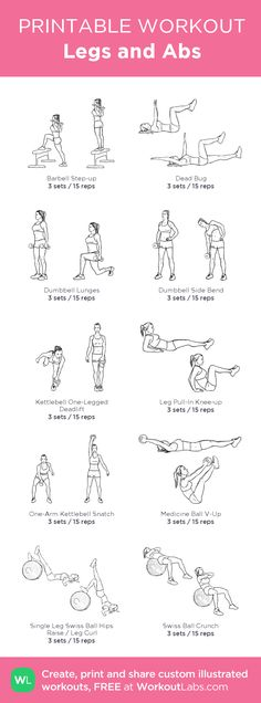 Legs and Abs –my custom workout created at WorkoutLabs.com • Click through to download as printable PDF! #customworkout