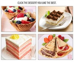 Nice desserts! I'd pick crepes or tiramisu... Click to see how a thousand people answered this question!