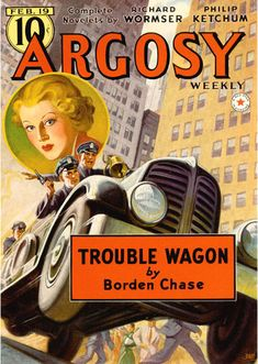 Argosy Weekly (1938-02-19) - Trouble Wagon, by Borden Chase - Pulp Fiction Cover, Rudolph Belarski (1900-1983)