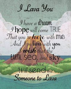 Did you fall in love with the Pixar's short 'Lava' the way i did? If you did, you're in the right place! This heart-warming story and song put a smile on my face right away (and maybe brought a tear to my eye). I Lava You Wall Hanging Pixar Lava Short by Disney Pixar, Disney Fun, Disney And Dreamworks, Disney Magic, Walt Disney, Disney Songs, Disney Song Lyrics, Disney Stuff, Disney Parks