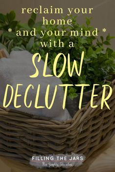 Feel like you& drowning in clutter? But the thought of doing a big declutter is overwhelming because you have no idea where to start? Check out this Slow Declutter method and find out why it& the perfect solution!
