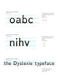 Dyslexie dyslexia-friendly typeface by StudioStudio includes characters altered to be less likely to jump/dance.
