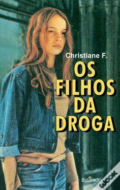 Os Filhos da Droga, Christiane F. - WOOK
