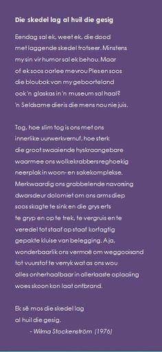 Die skedel lag al huil die gesig - Wilma Stockenström Afrikaans, Poetry, Inspire, Humor, Words, Humour, Poetry Books, Afrikaans Language, Jokes