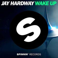 Jay Hardway – Wake Up