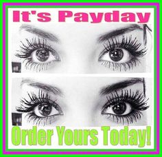 Woohooo!!! It's Friday..... It's Payday..... Time to Get Your Lash On Girl!! Order Today: EnvyLynzee.com