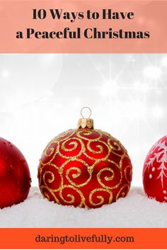 Christmas should be the most wonderful time of the year, not a hectic and stressful time. Here's how to have a peaceful Christmas. Christmas Thoughts, Simple Christmas, Christmas Bulbs, Time Of The Year, Wonderful Time, Peace, Holiday Decor, Creative, Christmas Light Bulbs