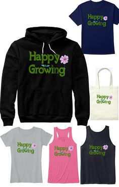 Happy Growing Custom Design Tshirt, Tank tops, Hoddies, long sleeve shirts, and shopping bag. If You love Gardening, then these Happy Growing items are for you. These items are not available anywhere else. #customdesign #growing #happygrowing #gardening #garden #gardenlovers Container Gardening, Gardening Tips, Best Mom, Garden Beds, Custom Design, Long Sleeve Shirts, Happy, Container Garden, Happiness