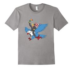 The Best 4th of July T-Shirt EVER! Trump Rides Freedom Eagle