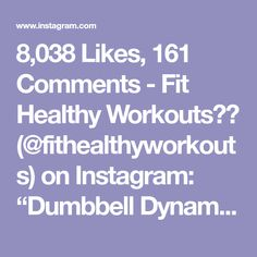 """8,038 Likes, 161 Comments - Fit Healthy Workouts (@fithealthyworkouts) on Instagram: """"Dumbbell Dynamite! By @alexia_clark 1. 10 reps each arm 2. 15 reps each 3. 10 each arm 4. 20…"""""""
