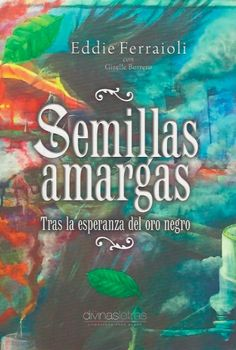 I can't wait to read a new book published earlier this month in Puerto Rico by Divinas Letras—Semillas amargas: Tras la esperanza del oro negro [Bitter Seeds: Seeking the Hope of Black Gold] by Edd…