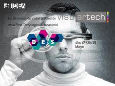 Os esperamos en la mayor feria tecnológica #DES2016 #Madrid, prueba lo último en Realidad Virtual y Realidad Aumentada #Visuartech