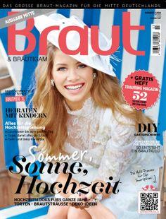 Ausgabe 3-2014 #Brautmagazin #Hochzeitsmagazin #Inspiration #Braut&Bräutigam #Brautmode #Hochzeitsmode
