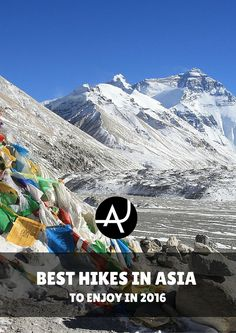 Discover the best multi-day hiking routes in Asia you can't miss in 2016