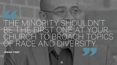 It's Never Too Soon to Talk about Race in Your Church- Jemar Tisby