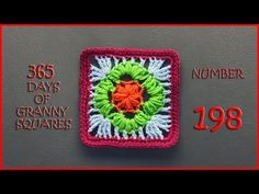 365 Days of Granny Squares Number 198 - YouTube