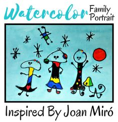 Kids can paint a family portrait using the abstract art of Joan Miró as inspiration!
