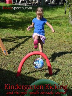 Kindergarten Kicking and the Pool Noodle Obstacle Course   iHeartSpeech.com
