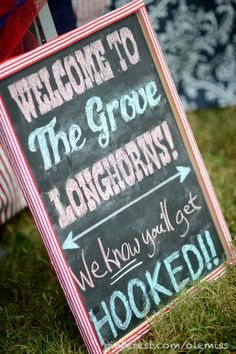 Ole Miss fans welcomed Longhorns to the Grove with this cute chalkboard message.