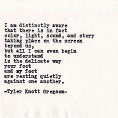 Typewriter Series #458 by Tyler Knott Gregson