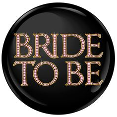 Jewelled Bride To Be Badge