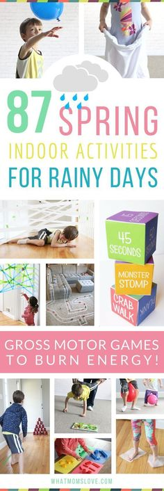 The Best Active Indoor Activities For Kids on Rainy Days - perfect for Spring! Such fun gross motor games and activity ideas for toddlers, preschoolers and up to help them burn energy and beat cabin fever! For the full list visit www.whatmomslove.com