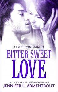 Jennifer Armentrout - Bitter Sweet Love