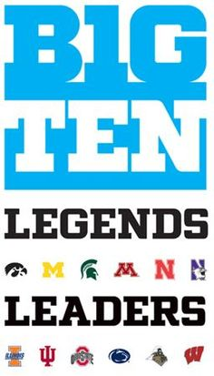 The Big Ten! best conference in the nation!