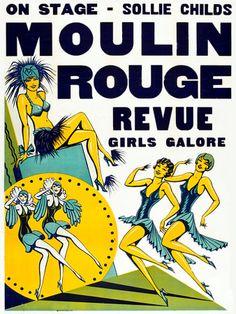 Moulin Rouge Revue.  1930s  http://www.vintagevenus.com.au/vintage/reprints/info/ENT334.htm
